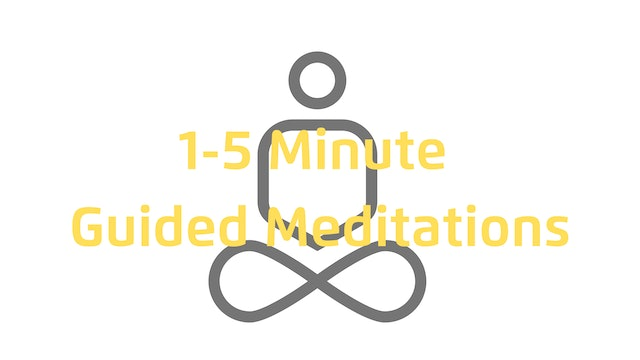 1-5 Minute Guided Meditations