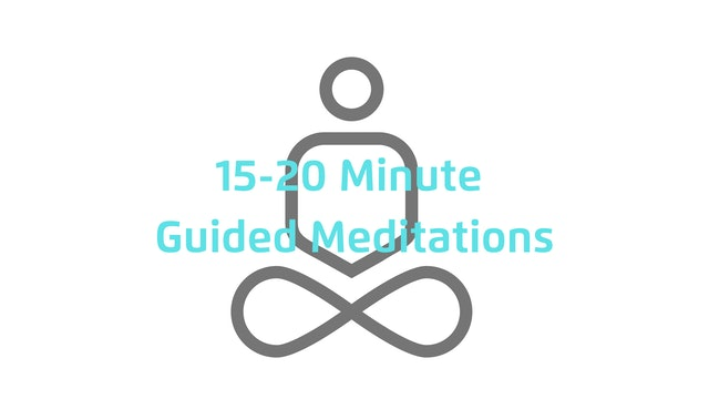 15-20 Minute Guided Meditations