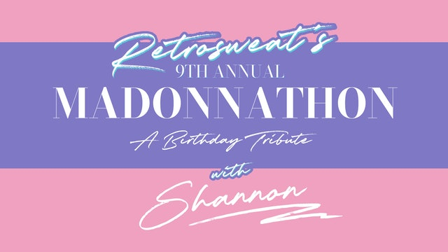 MADONNATHON: An aerobic Madonna tribute with Shannon