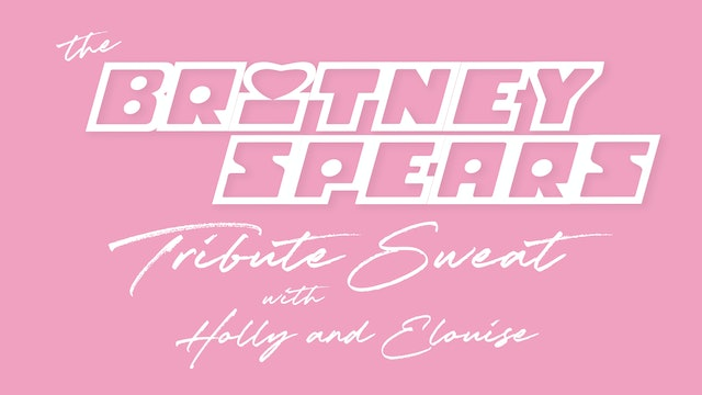 STRONGER THAN YESTERDAY: BRITNEY TRIBUTE WITH ELOUISE AND HOLLY