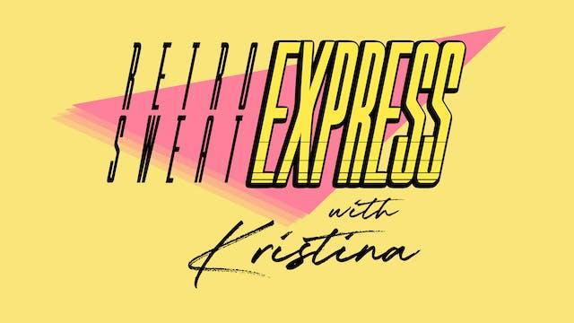 RETROSWEAT EXPRESS 23/08/21 WITH KRIS...