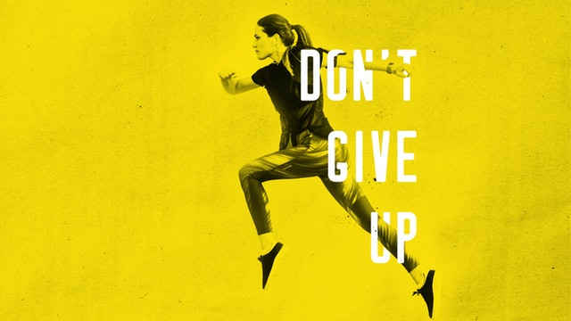 Don't Give Up | SERIES TRAILER