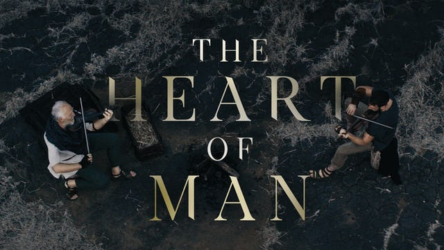FEATURE FILM | The Heart of Man