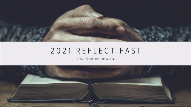 2021 Reflect Fast | Day 3