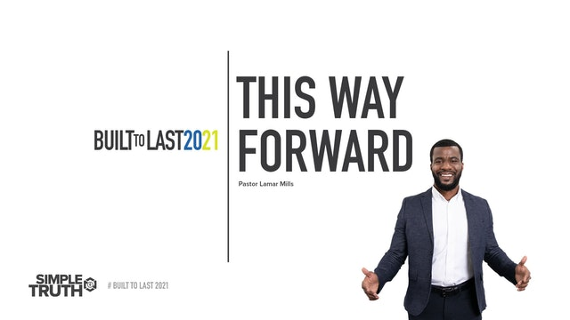Built to Last | This Way Forward | Pastor Lamar Mills | 01.09.21