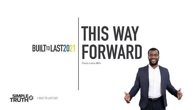 Built to Last | This Way Forward | Pa...
