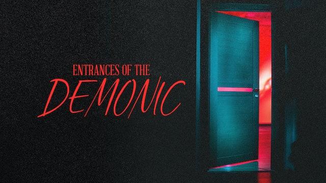 Part 3 | Entrances Of The Demonic with Ev. Adalis & Ev. Kofi