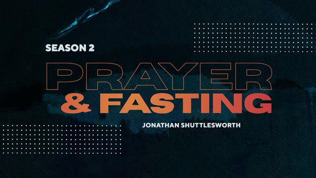 Prayer & Fasting with Ev. Jonathan