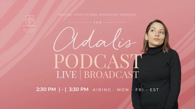 Adalis Podcast #58: How to Pray for Y...