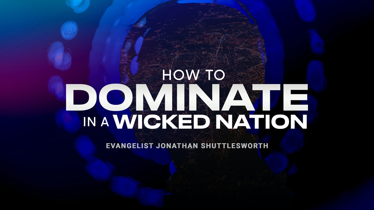 How to Dominate in a Wicked Nation