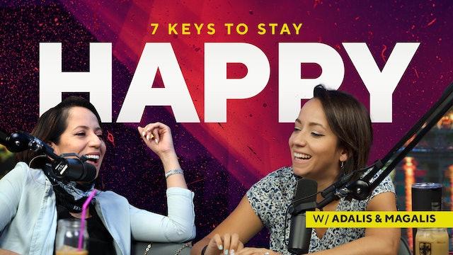 7 Keys to Stay Happy