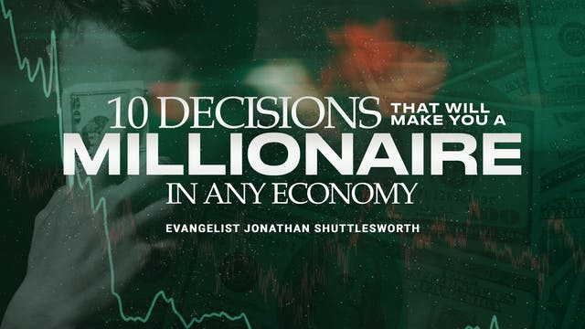 10 Decisions That Will Make You a Millionaire in Any Economy