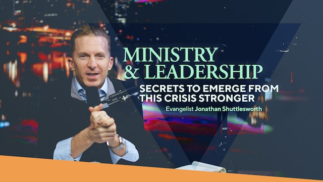 Ministry & Leadership | Secrets to emerge from this crisis stronger