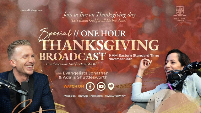 Revival Today Special Friends & Partners Thanksgiving Service