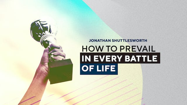 How to Prevail in Every Battle of Lif...