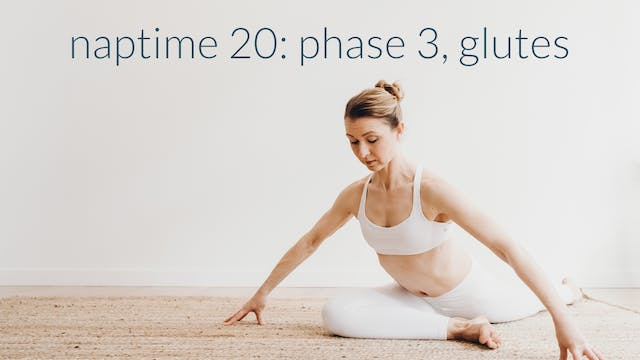 Phase 3 : Glute Flow : 20 Min.