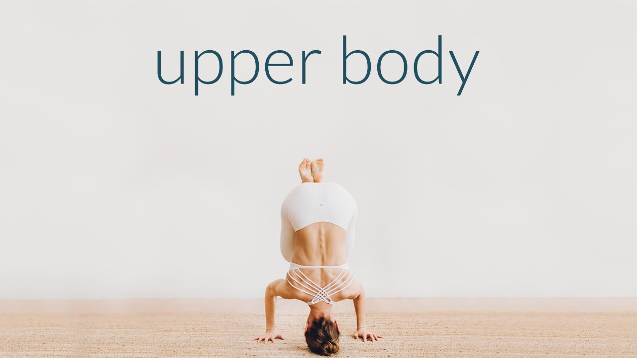 Phase 3: Upper Body
