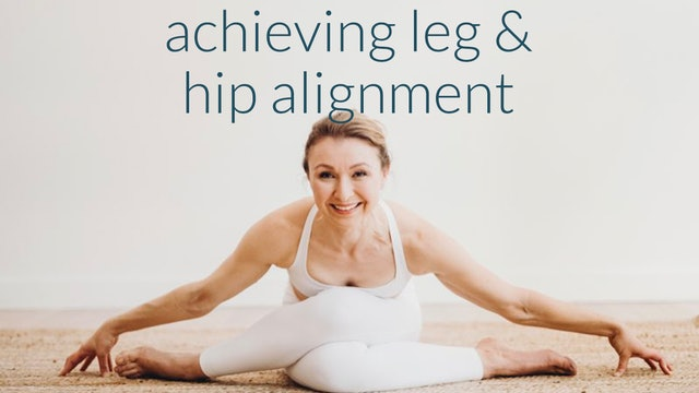 Achieving Leg & Hip Alignment (and why it matters)