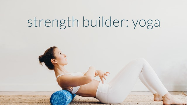 FREE : Strength Builder Yoga : 13 min.