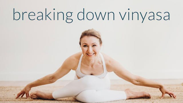 Breaking Down The Vinyasa Tutorial : ...