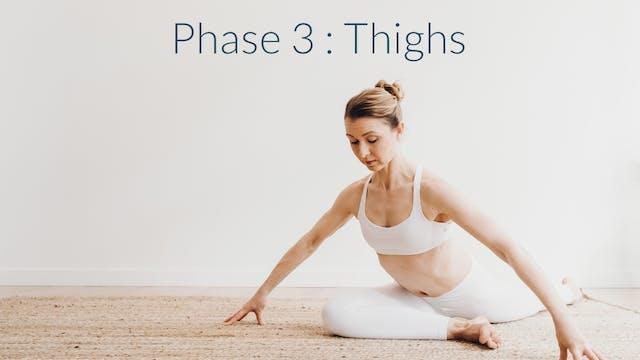 Naptime 20: Phase 3, Thighs