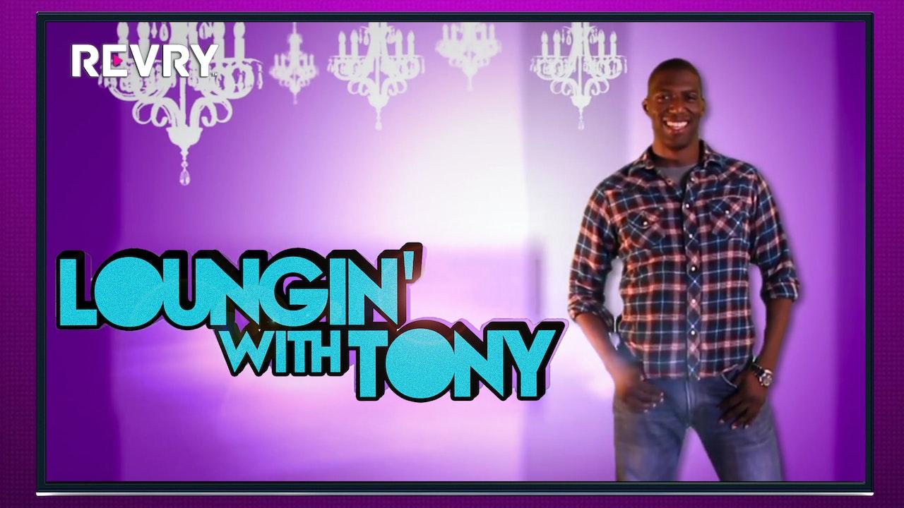 Loungin' With Tony