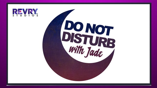 Do Not Disturb with Jade