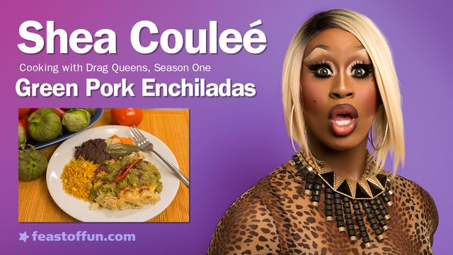 Cooking With Drag Queens - Shea Coulee - Pulled Pork Enchiladas w: Salsa Verde