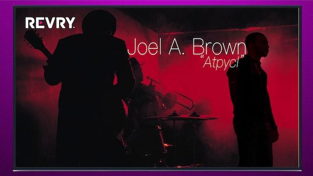 Joel A. Brown   Atypcal