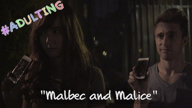 """Malbec And Malice"""
