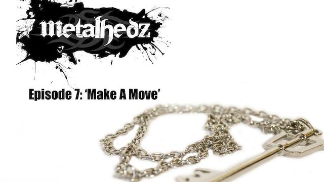 """""""Make A Move"""""""