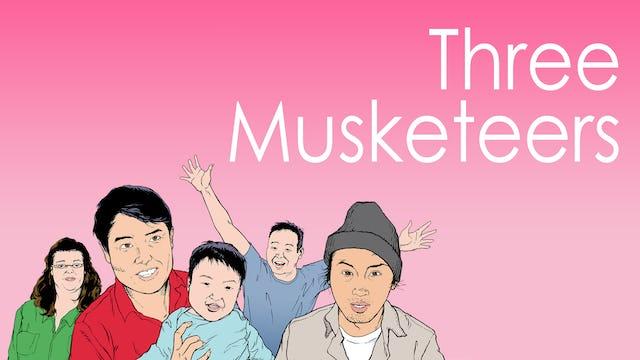 """Three Musketeers"""