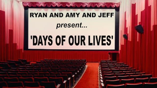 """Days of Our Lives"""