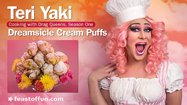 Cooking With Drag Queens - Teri Yaki - Dreamsicle Cream Puffs