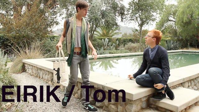 Eirik and Tom