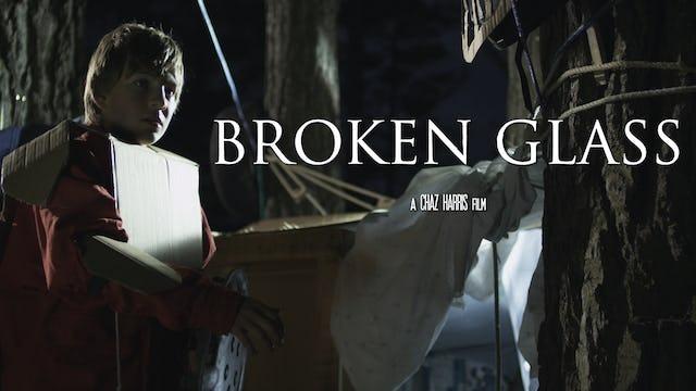 Broken Glass | Trailer