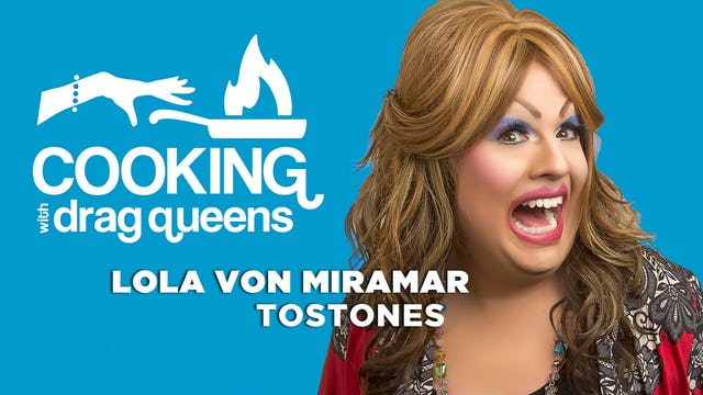 Cooking With Drag Queens - Lola Bon Miramar - How To Make Tostones