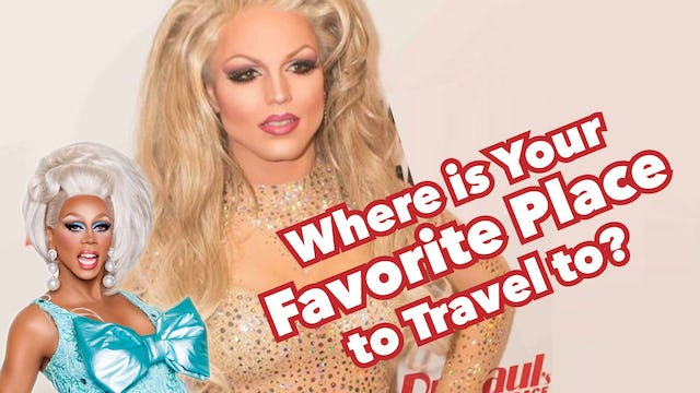 """RuPaul's Drag Race 8: Favorite Place To Travel?"""