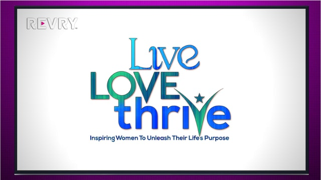 Live Love Thrive
