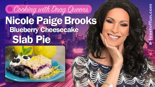 "Cooking with Drag Queens | ""Nicole Paige Brooks - Blueberry Cheesecake Slab Pie"""