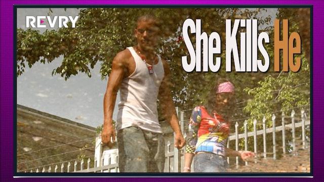 She Kills He