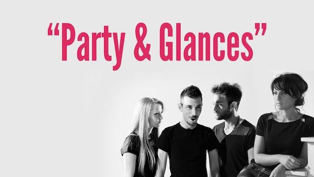 """""""Party & Glances"""""""