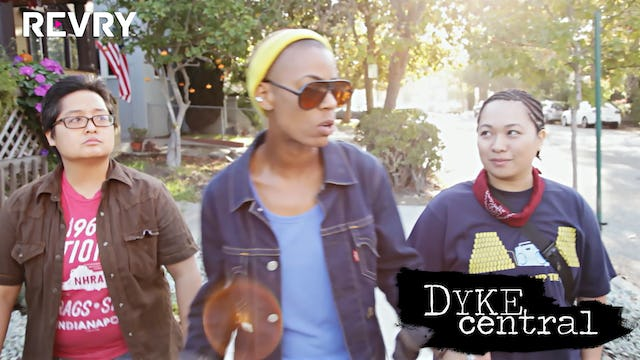 Dyke Central - Season 1 Episode 3