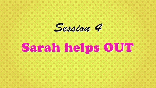 """""""Sarah Helps OUT"""""""
