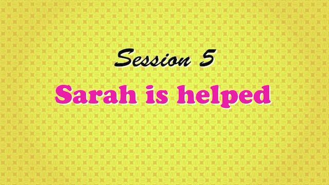 """Sarah Is Helped"""
