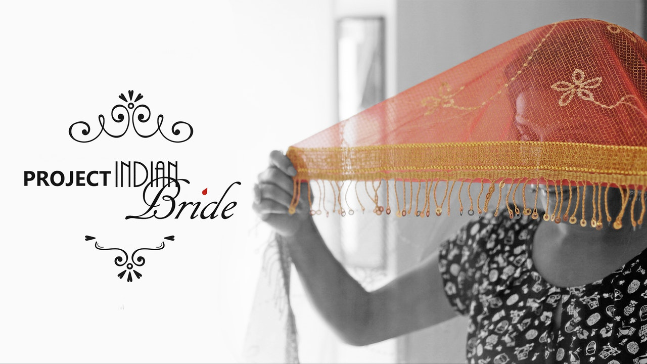 Project Indian Bride