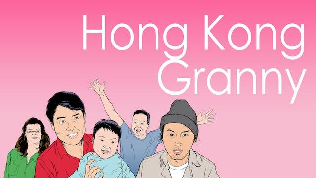 """""""Hong Kong Granny"""""""