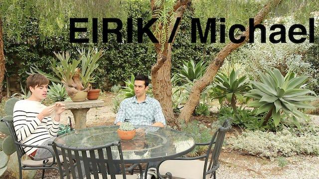 Eirik and Michael