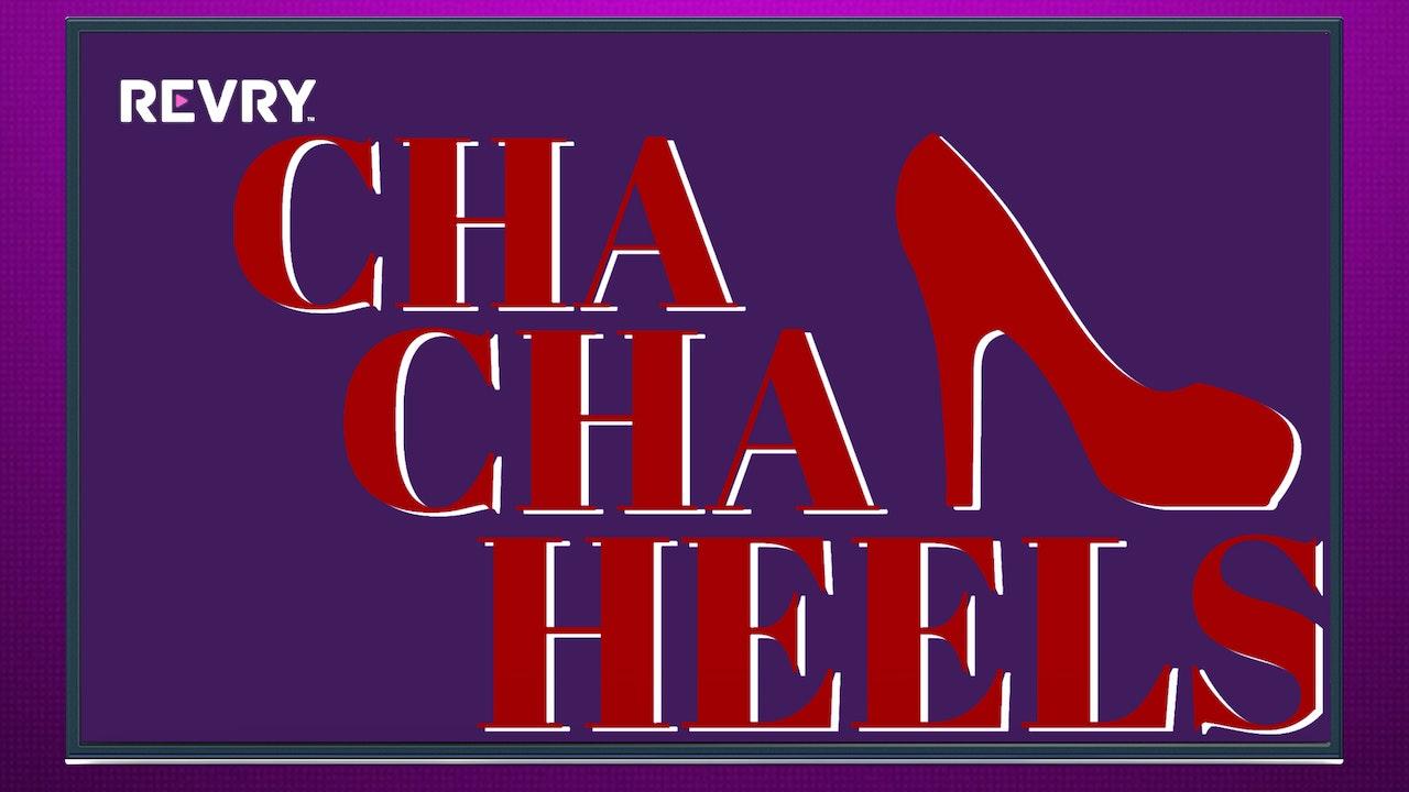 Cha Cha Heels