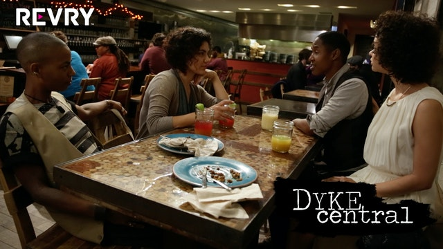 Dyke Central Episode 4